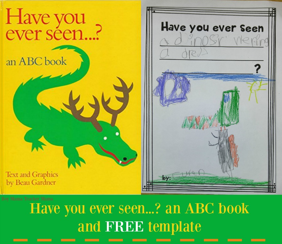 have you ever seen an alphabet book with free template boy