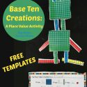 FREE Base Ten Blocks Creations: A Place Value Activity