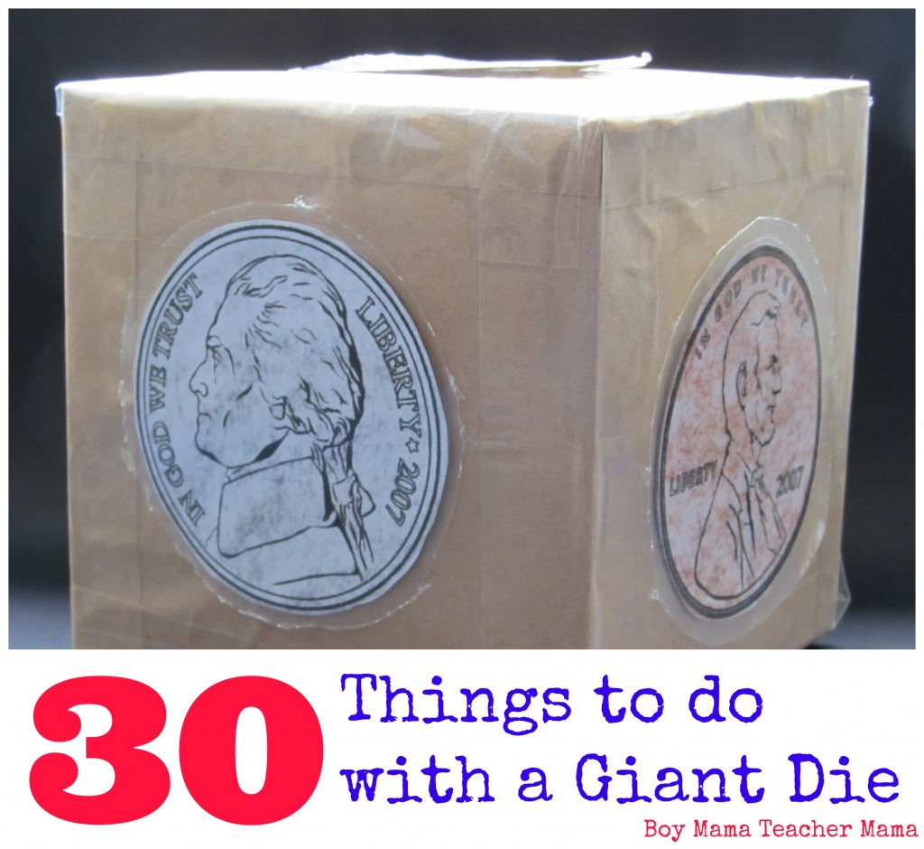 Boy Mama Teacher Mama  30 Things to Do with a Giant Die