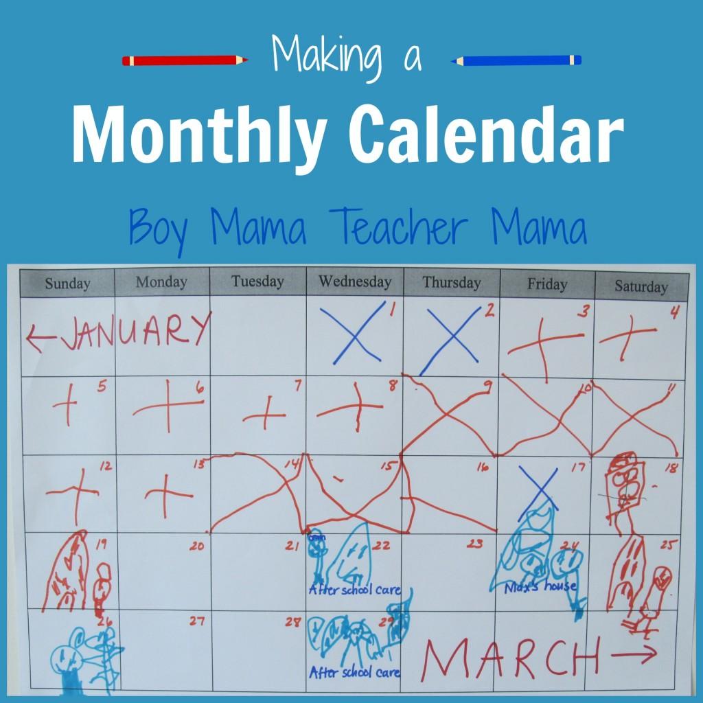 Boy Mama Teacher Mama | Making a Monthly Calendar