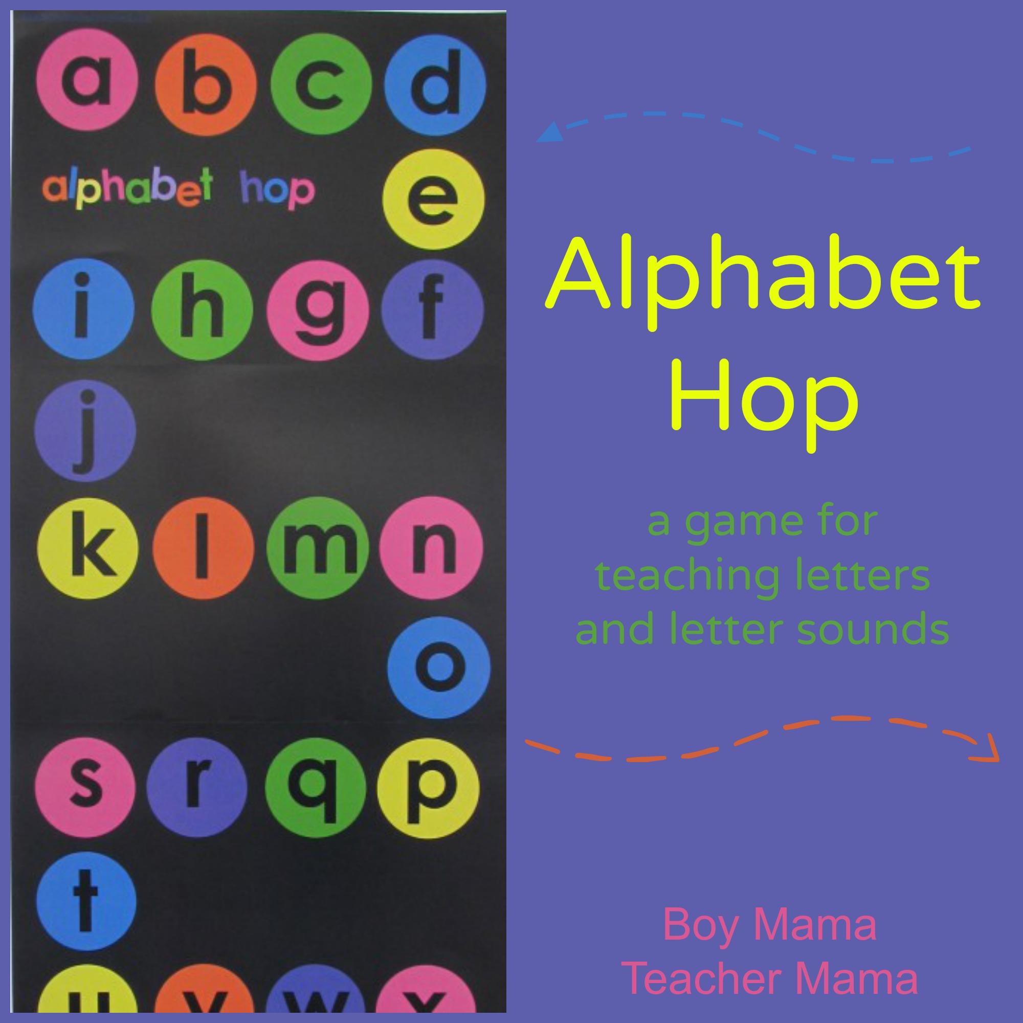 Boy Mama Teacher Mama  Alphabet Hop