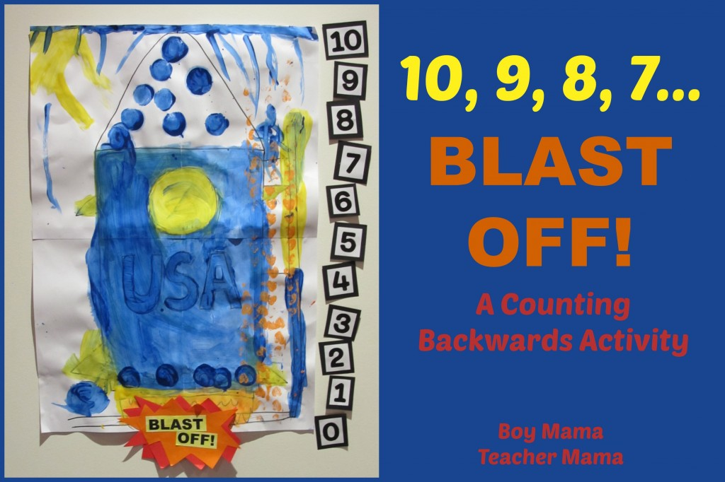 Boy Mama Teacher Mama  Blast Off! A Counting Backwards Activity
