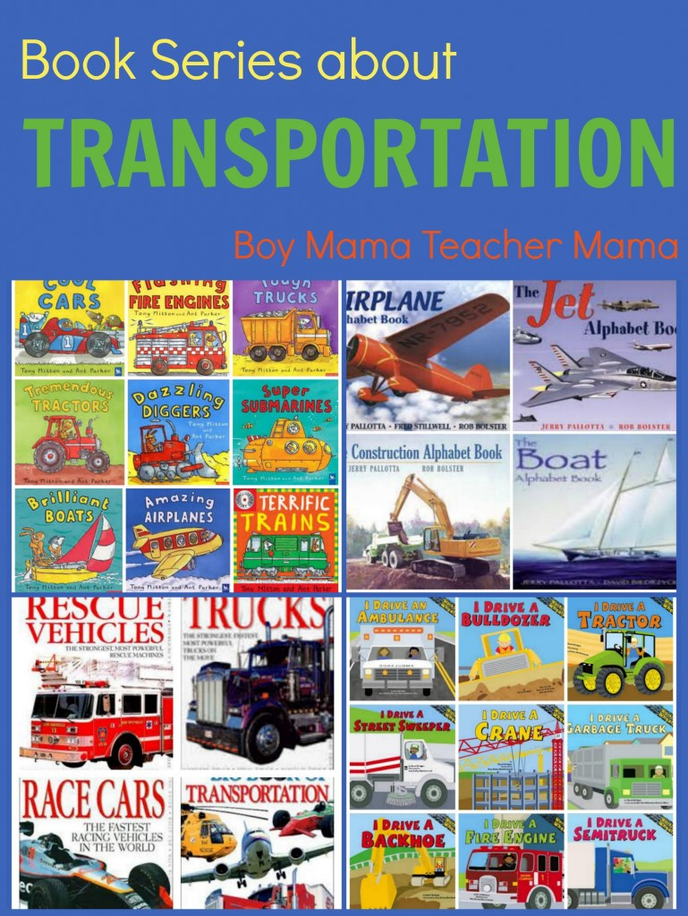 Boy Mama Teacher Mama  Books Series About Transportation