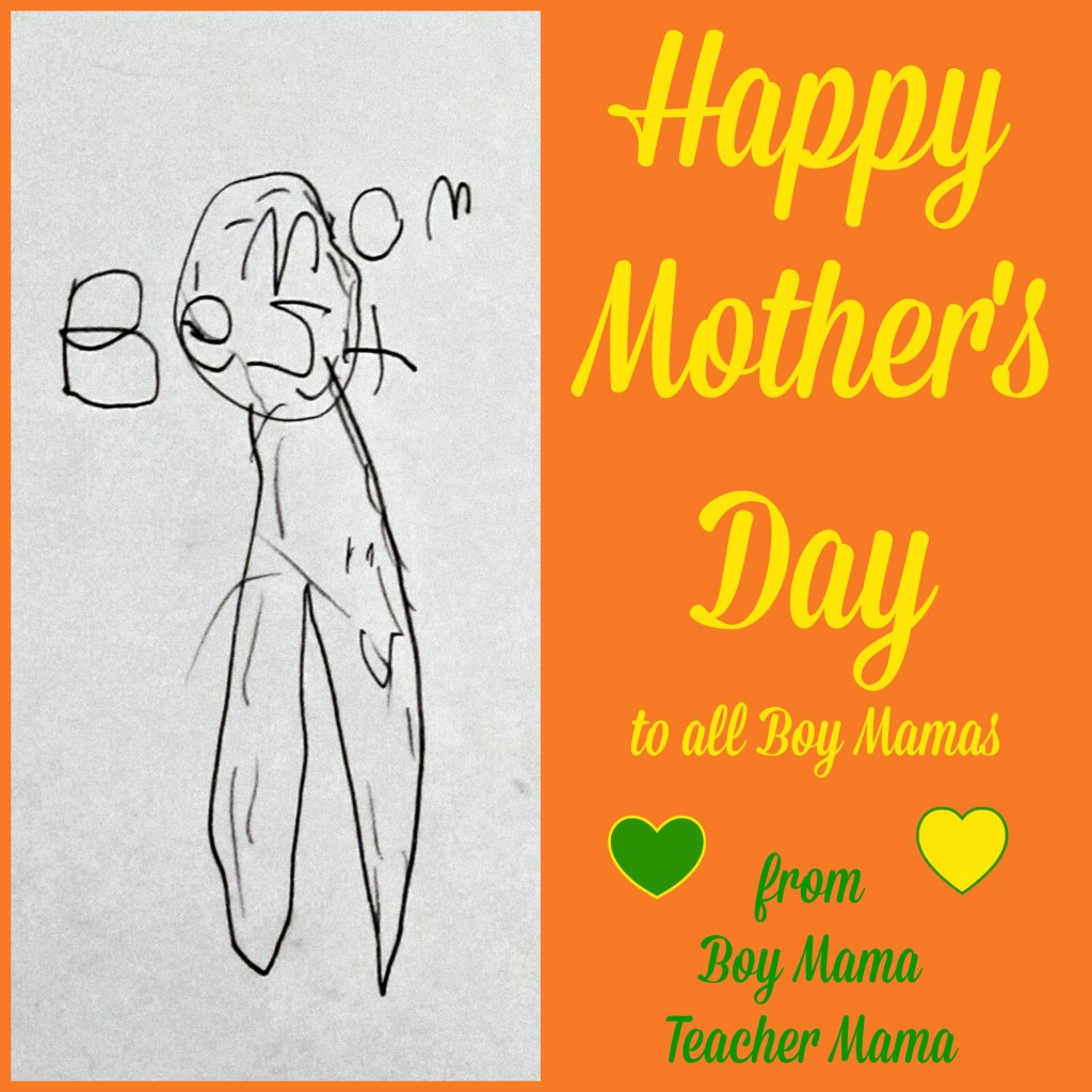 HAppy Mother's Day to All Boy Mamas.jpg