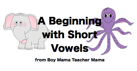 ShortA Beginning with Short Vowels | Boy Mama Teacher Mama