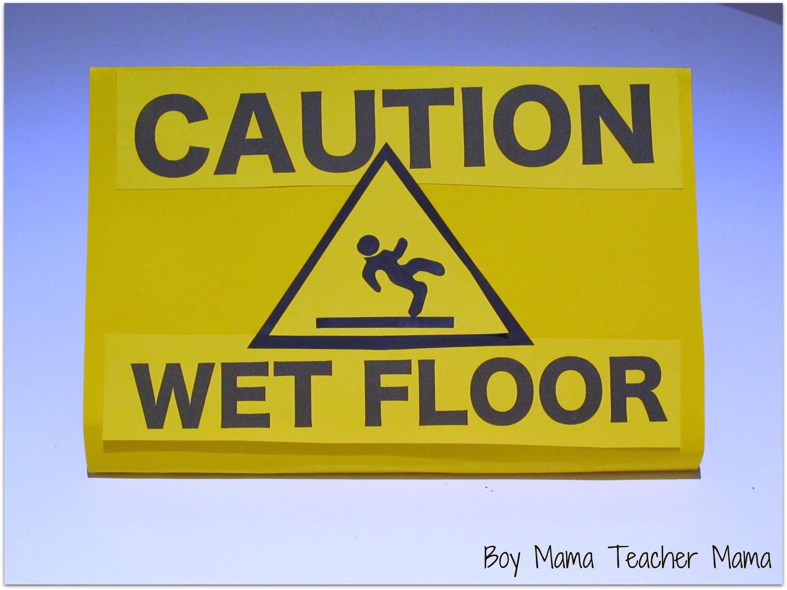 caution wet floor homemade sign