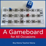 Boy Mama Teacher Mama | A Game Board for All Occasions