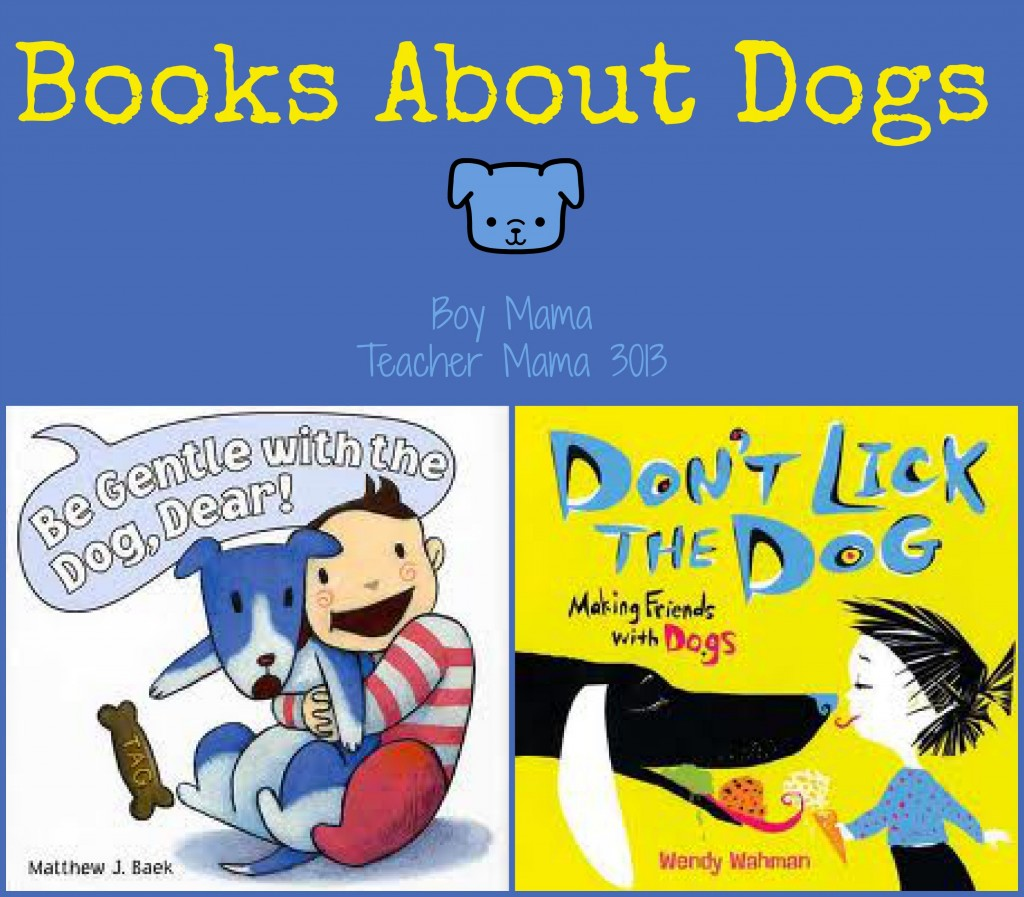 Boy Mama Teacher Mama | Books about Dogs