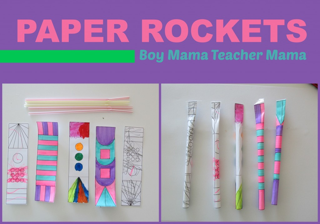 Boy Mama Teacher Mama  Paper Rockets