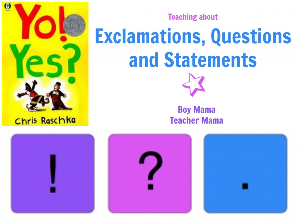 Boy Mama Teacher Mama: Statement, Exclamation and Questions