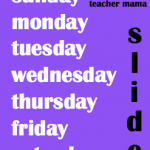 Boy Mama Teacher Mama | Days of the Week Slide