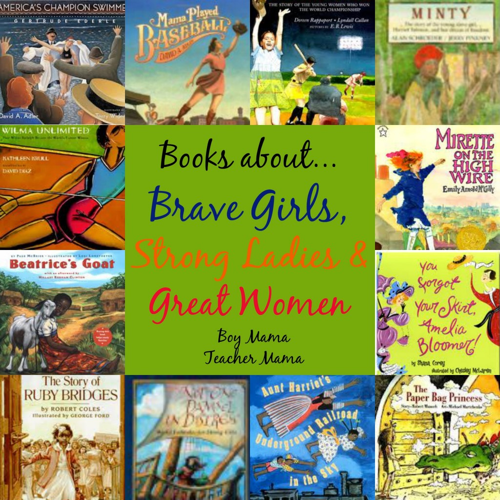 Boy Mama Teacher Mama Books about Brave Girls, Strong Ladies and Great Women.jpg