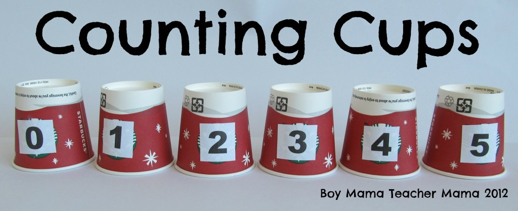Boy Mama Teacher Mama: Counting Cups