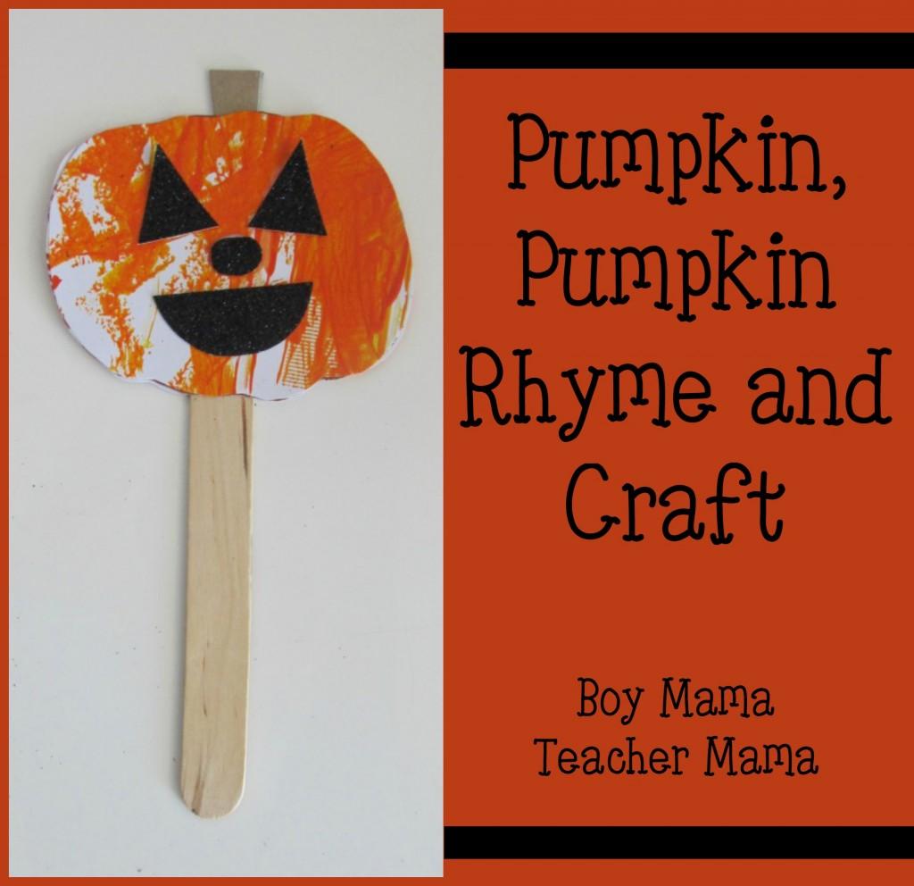 Boy Mama Teacher Mama  Pumpkin Pumpkin rhyme and Craft (featured)