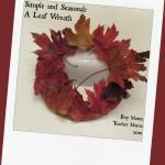 Boy Mama Teacher Mama: Leaf Wreath