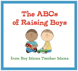 Boy Mama Teacher Mama | The ABCs of Raising Boys