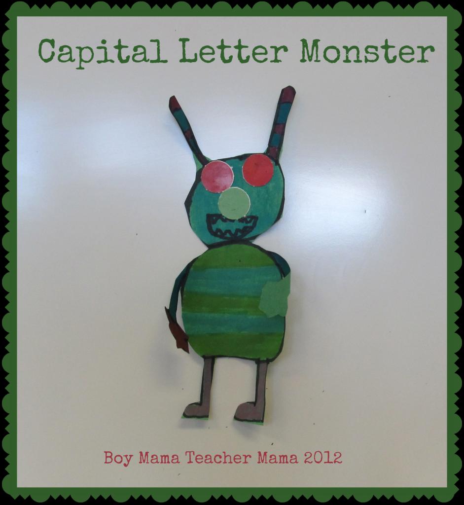 Boy Mama Teacher Mama: Capital Letter Monsters