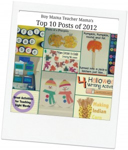 Boy Mama Teacher Mama | Top 10 Posts for 2012