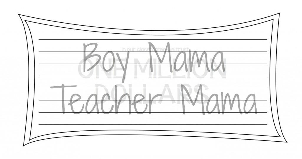 Boy Mama Teacher Mama  Million Dollar Classmate2