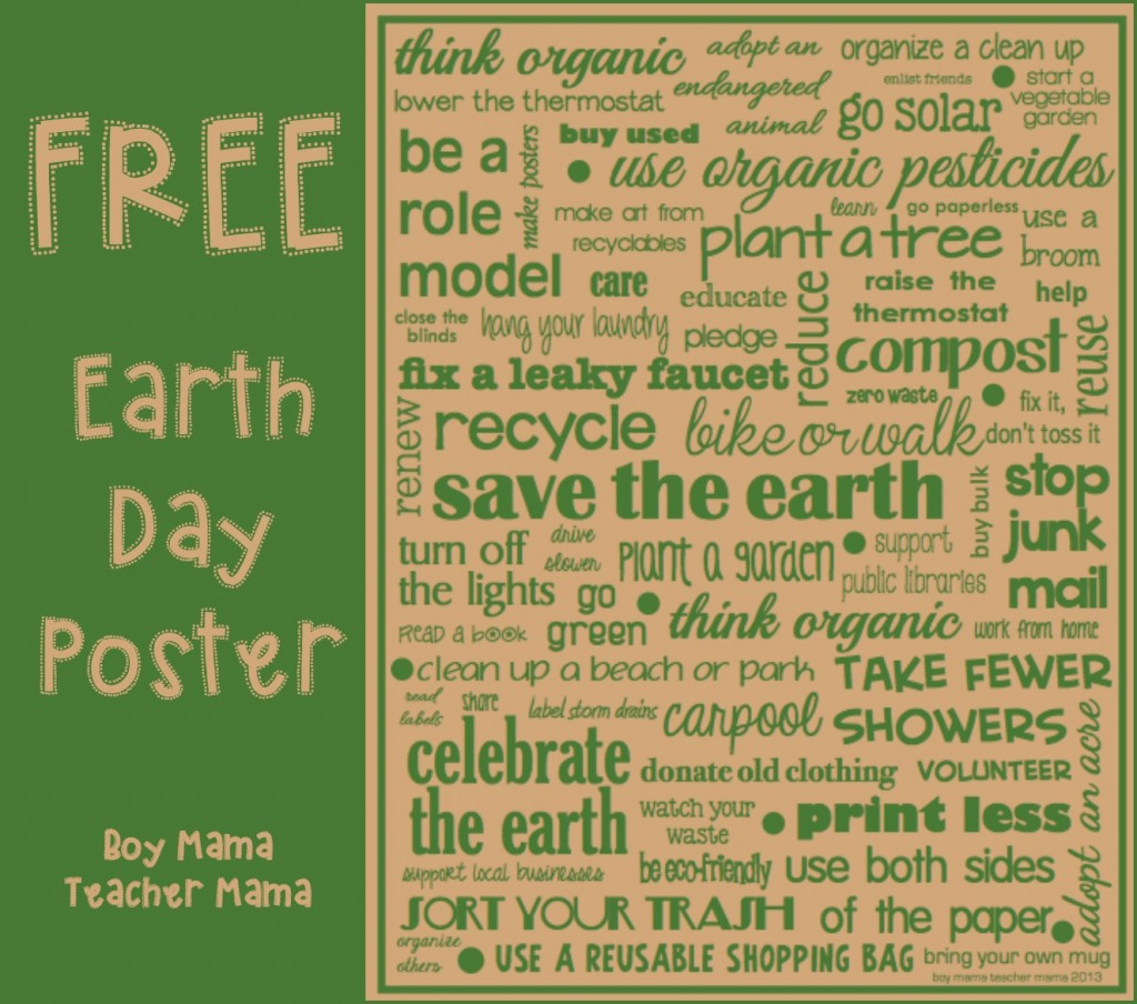 Boy Mama Teacher Mama  FREE Earth Day Poster