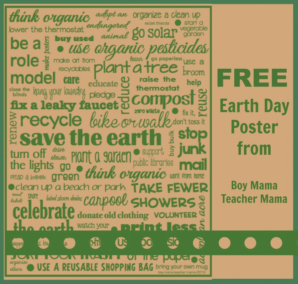 Boy Mama Teacher Mama Free Earth Day Poster