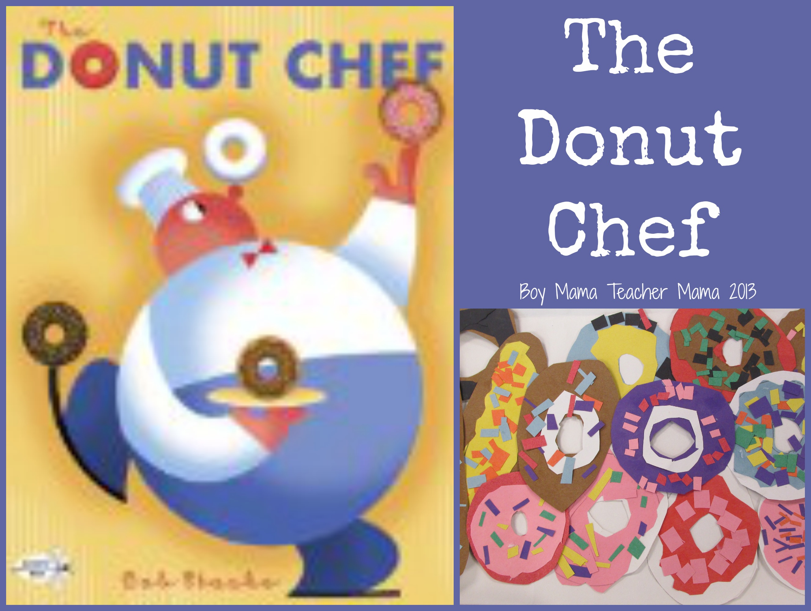 Boy Mama Teacher Mama | The Donut Chef