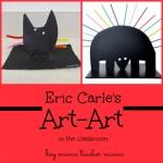 """Boy Mama Teacher Mama: Eric Carle's """"Art-Art"""""""