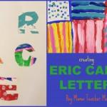 Boy Mama Teacher Mama | Eric Carle Letters
