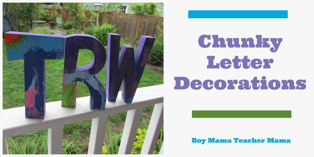 Boy Mama Teacher Mama   Chunky Letter Decorations