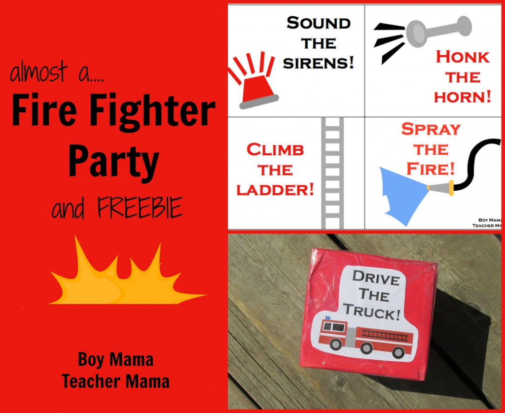 Boy Mama Teacher Mama | Almost a Fire Fighter Party