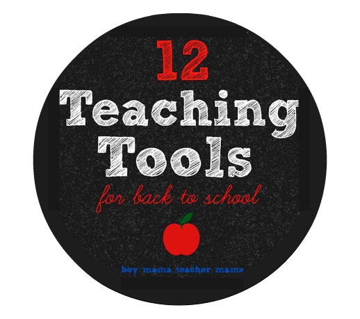 Boy Mama Teacher Mama  12 Teaching Tools for Back to School
