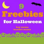 Boy Mama Teacher Mama | 9 Freebies for Halloween