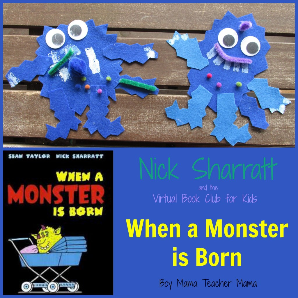 Boy Mama Teacher Mama | Nick Sharratt and the Virtual Book Club for Kids When a Monster is Born