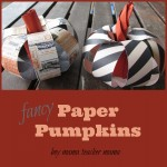 Boy Mama Teacher Mama | Fancy Paper Pumpkins