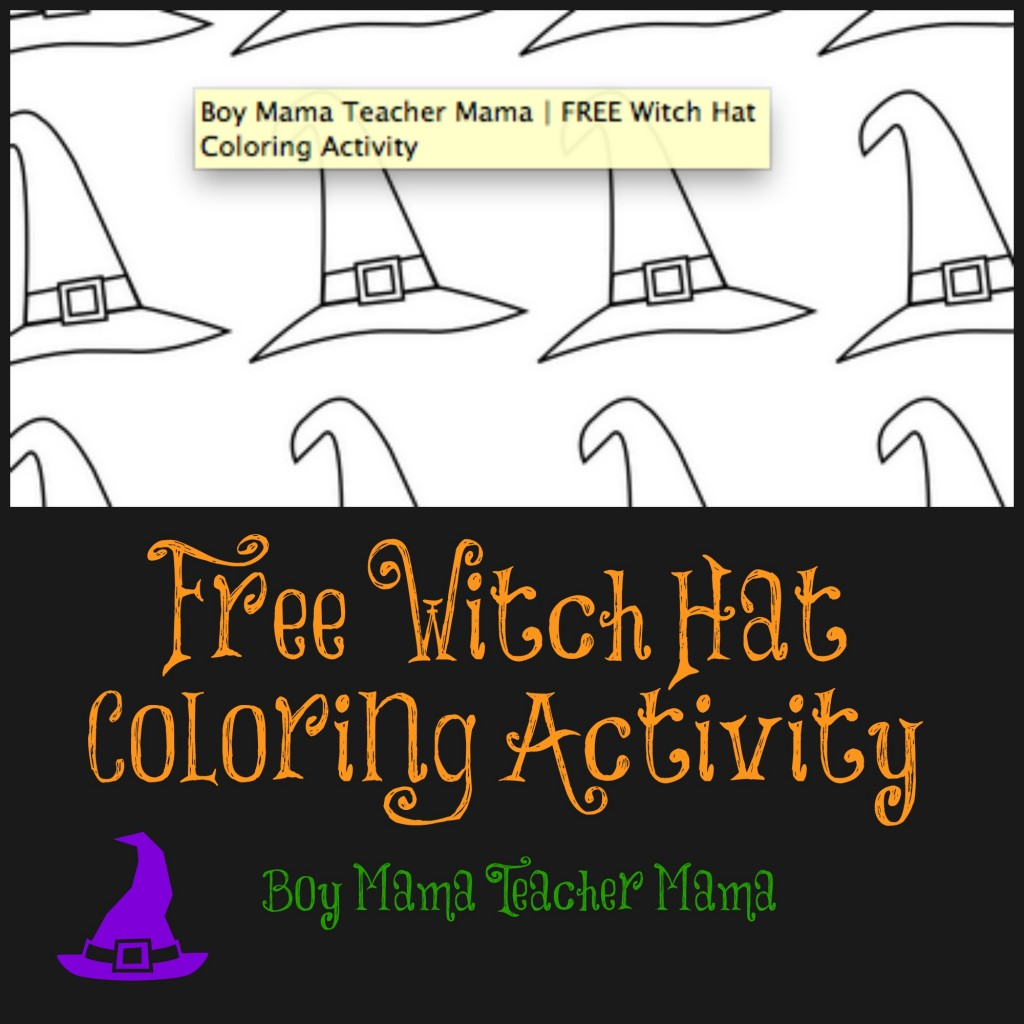 Boy Mama Teacher Mama | FREE Witch Hat Coloring Activity
