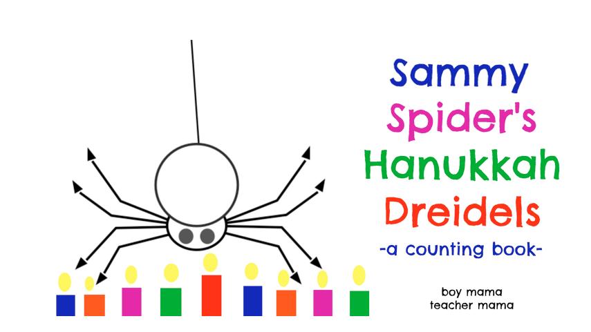 Boy Mama Teacher Mama | Sammy Spider's Hanukkah Dreidels