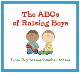Boy Mama Teacher Mama | The ABCs of Raising Boys
