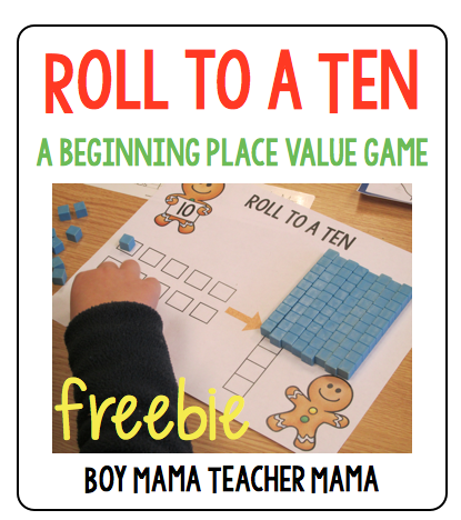 Boy Mama Teacher Mama | Roll to a Ten, A Place Value Game