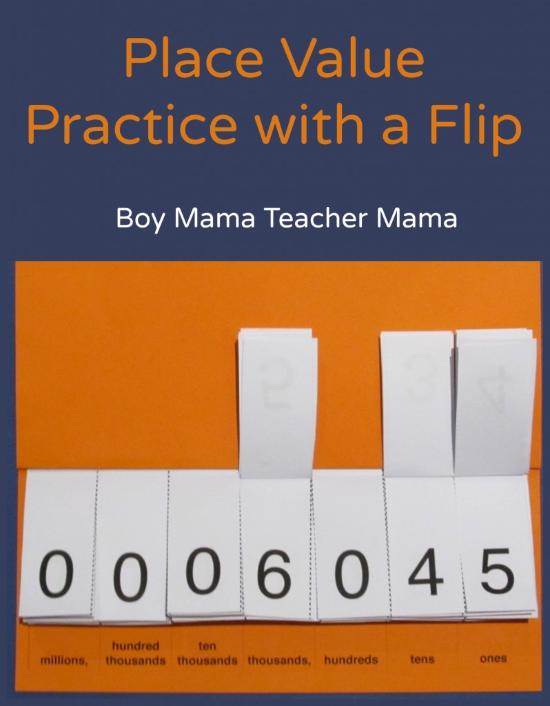 Boy Mama Teacher Mama Place Value Practice with a Flip