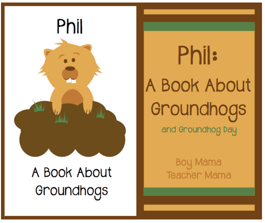 Boy Mama Teacher Mama  Groundhog Day Activities