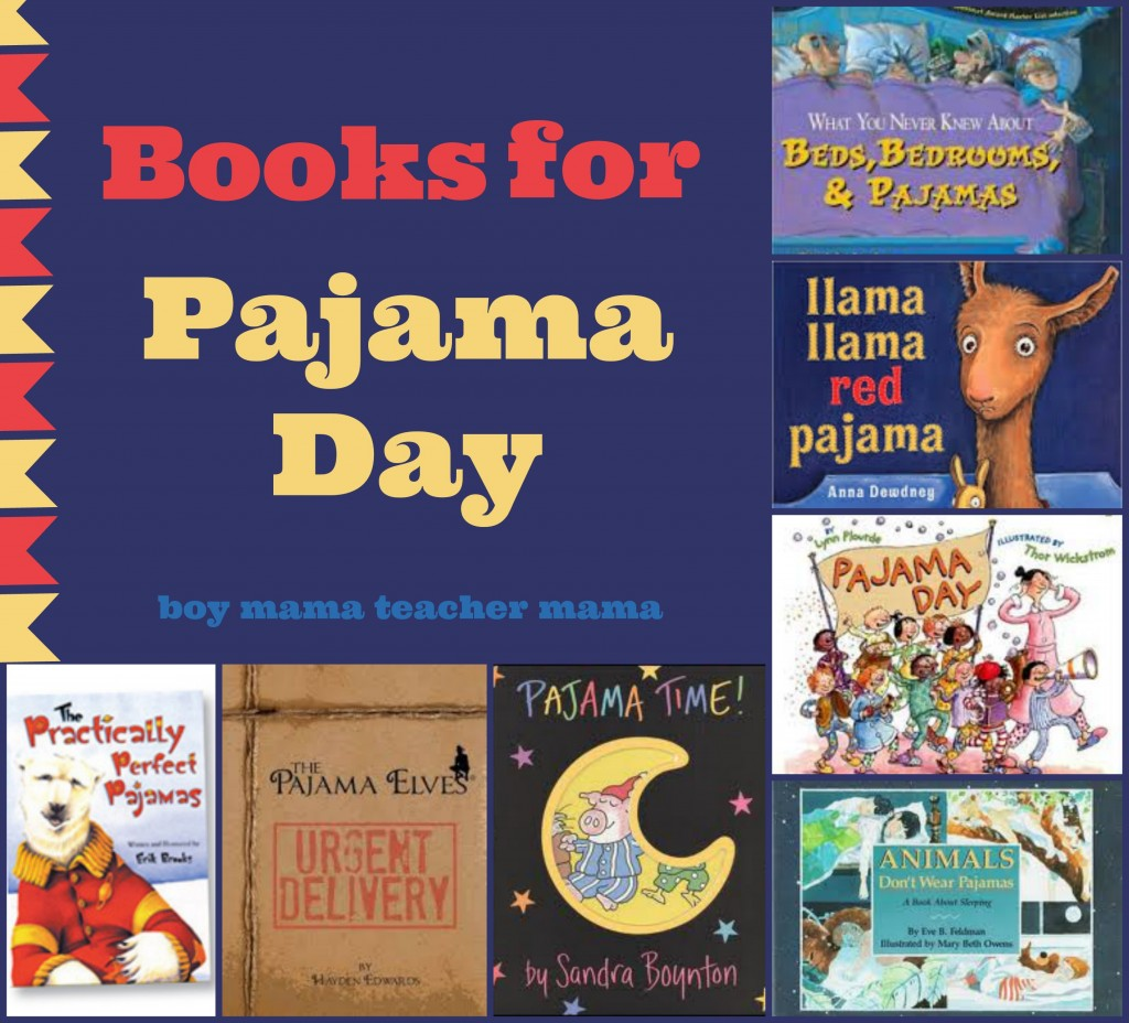 Boy Mama Teacher Mama  Books for Pajama Day