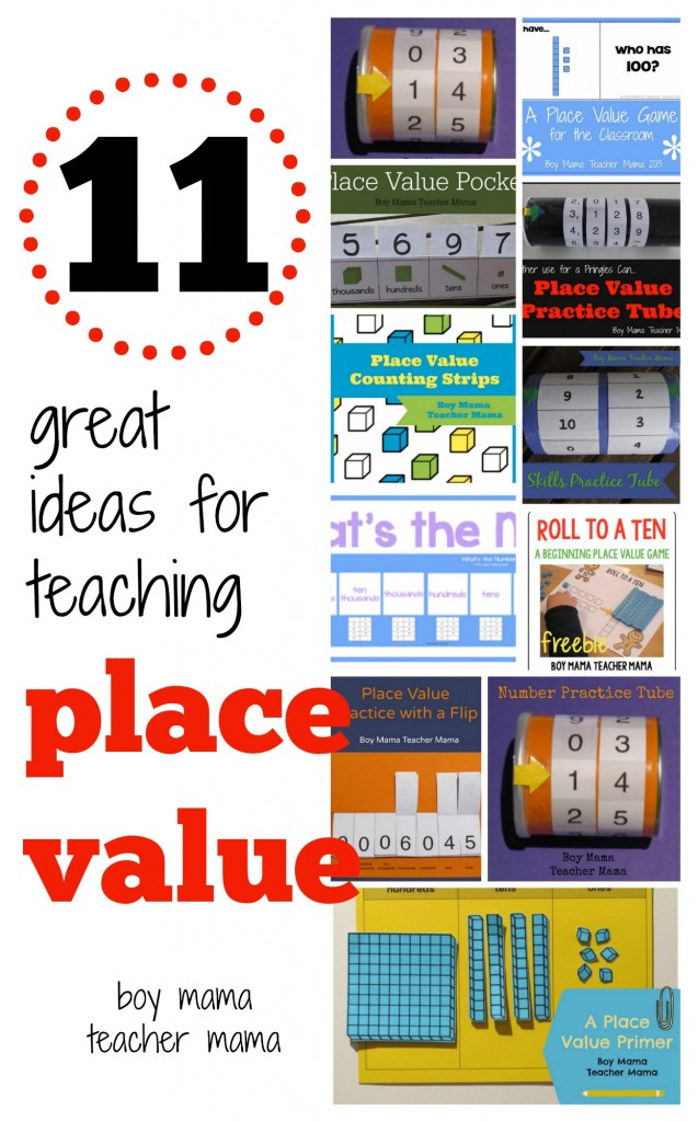 Boy Mama Teacher Mama 11 Great Ideas for Teaching Place Value.jpg