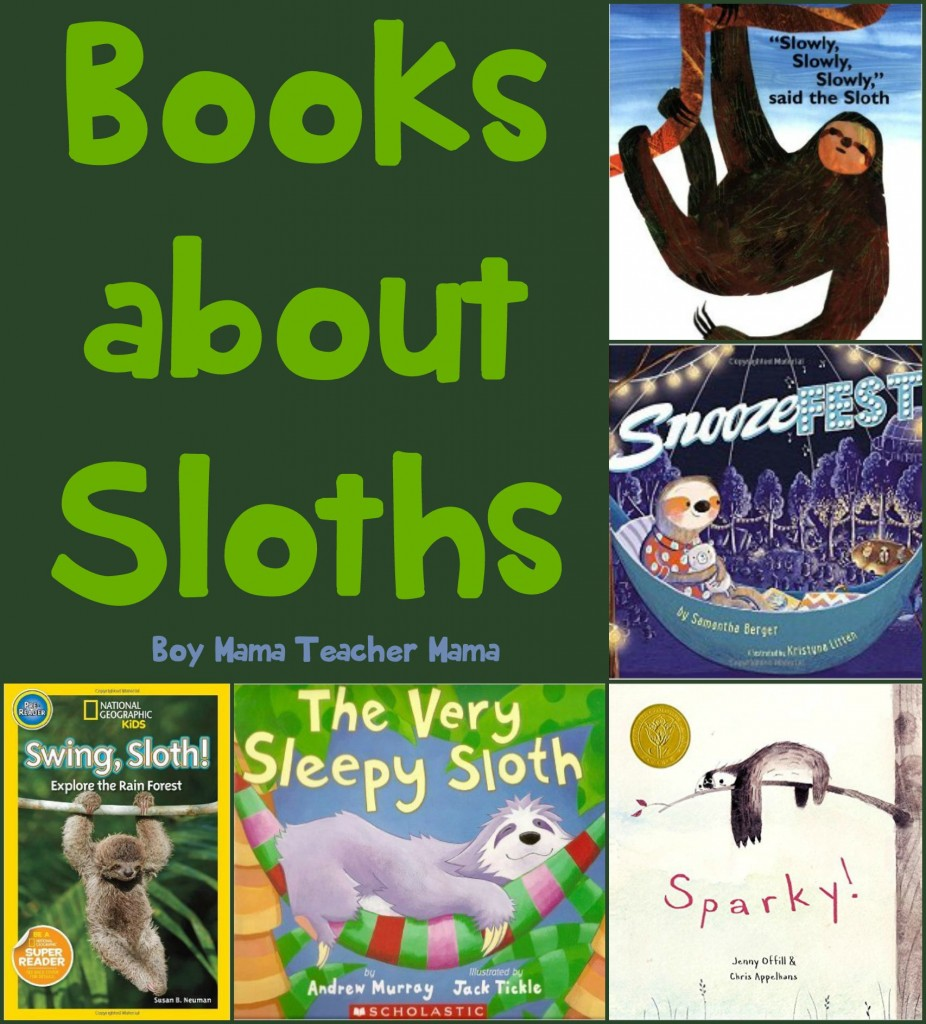 Boy Mama Teacher Mama  Books about Sloths