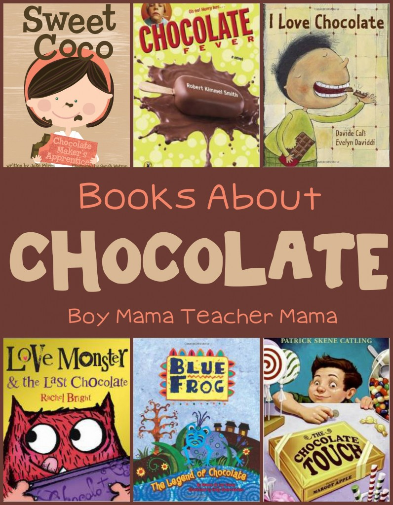 Boy Mama Teacher Mama  Books about Chocolate.jpg