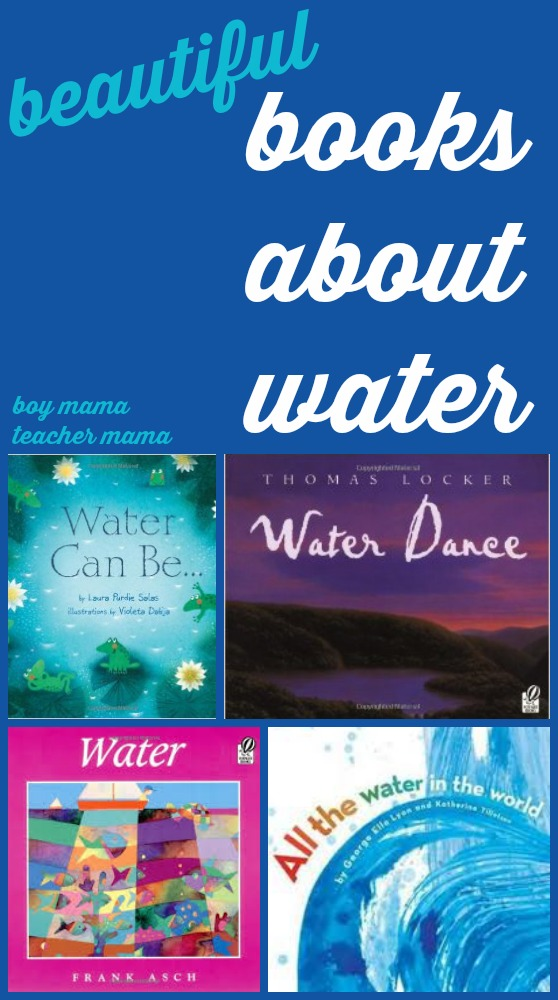 Boy Mama Teacher Mama  Books about Water