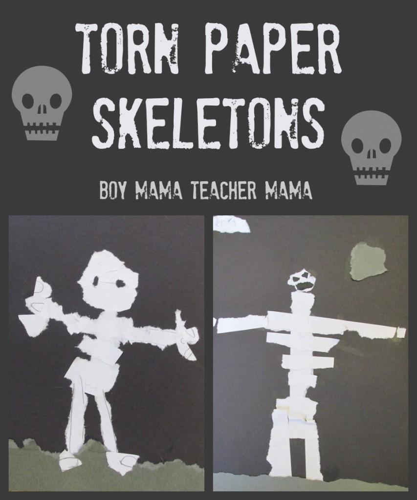 Boy Mama Teacher Mama  Torn Paper Skeleton (featured)