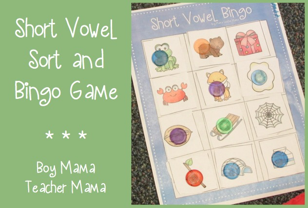 Boy Mama Teacher Mama  Short Vowel Sort and Bingo Game (featured)