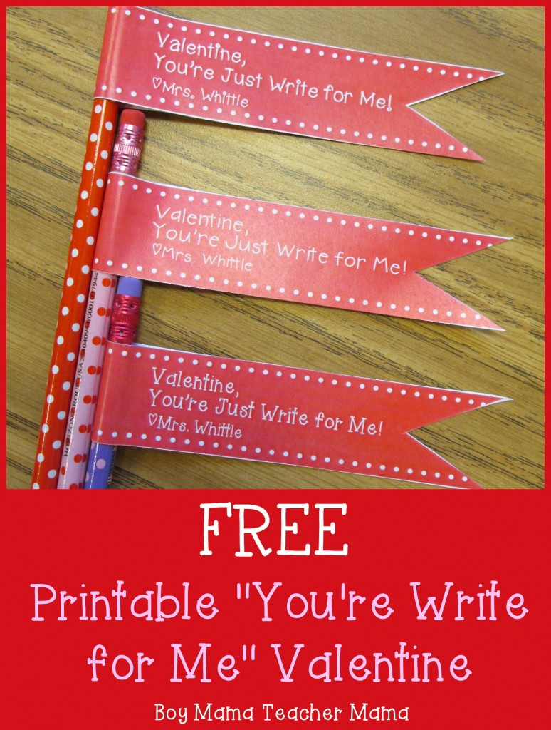 Boy Mama Teacher Mama  FREE Printable You're Right for Me Valentine 6