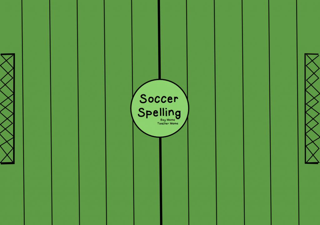 Boy Mama Teacher Mama | FREE Soccer Spelling Game