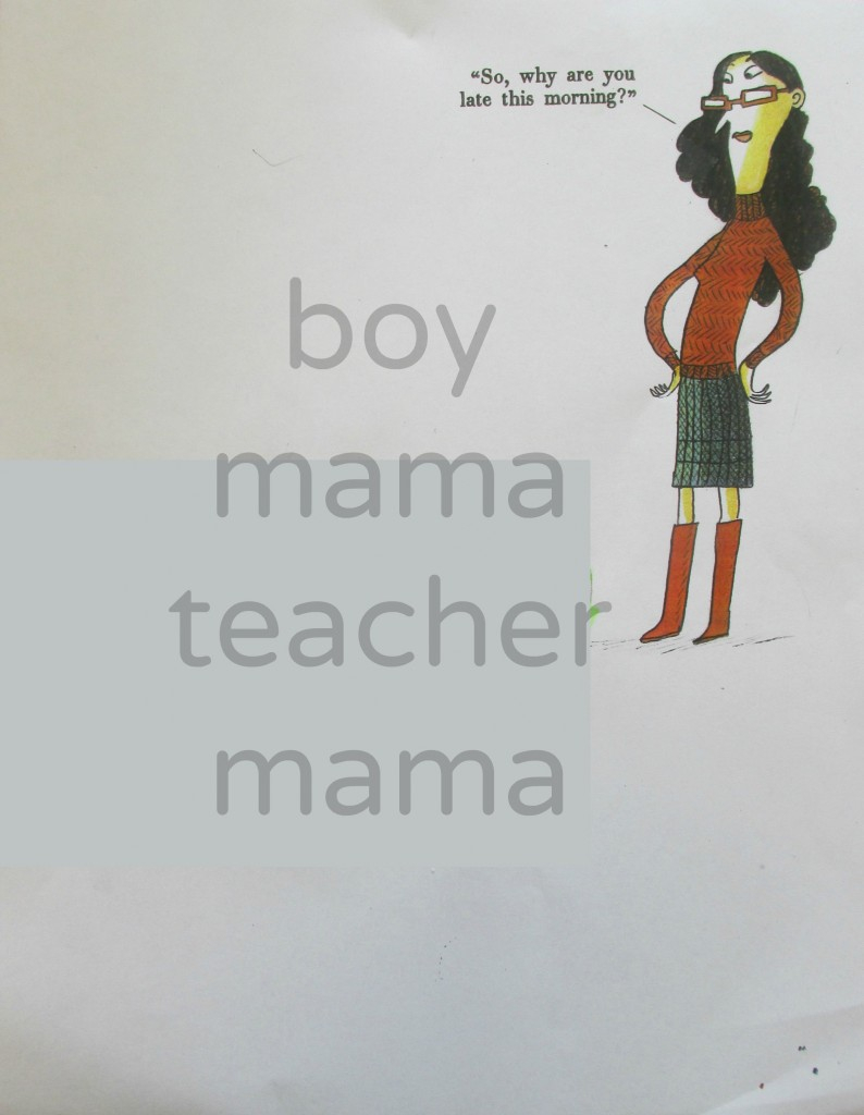 Boy Mama Teacher Mama A Funny Thing Happened on the Way to School